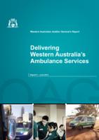 Auditor-General-Delivering-Western-Australia-Ambulance-Service-original-report